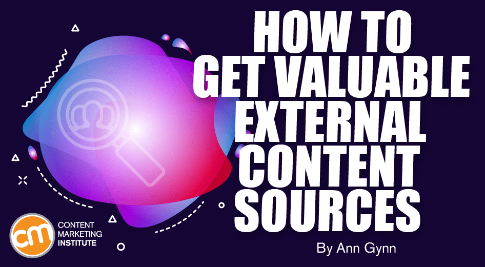 How to Get Valuable External Content Sources